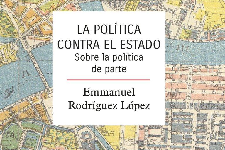 http://barbaria.net/wp-content/uploads/2019/01/politica_contra_el_estado_emmanuel_rodriguez.jpg